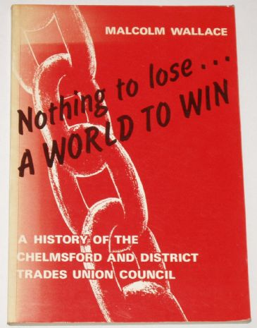 Nothing to Lose... A World to Win, by Malcolm Wallace